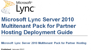 Lync Multi-tenant Hosting Pack compared with Lync Enterprise and Lync Standard